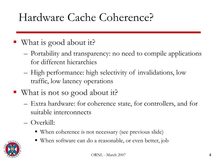 Hardware Cache Coherence?