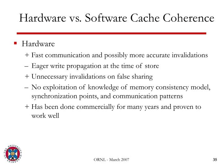 Hardware vs. Software Cache Coherence