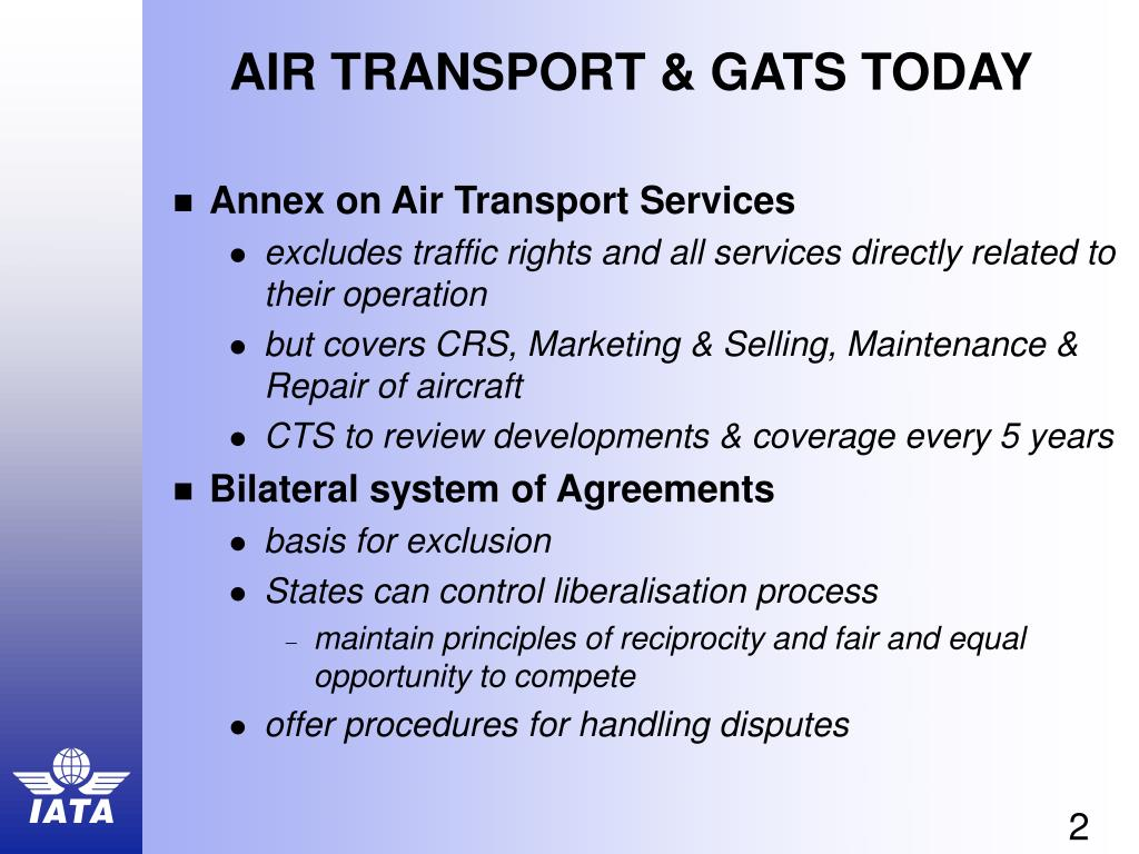 AIR TRANSPORT & GATS TODAY