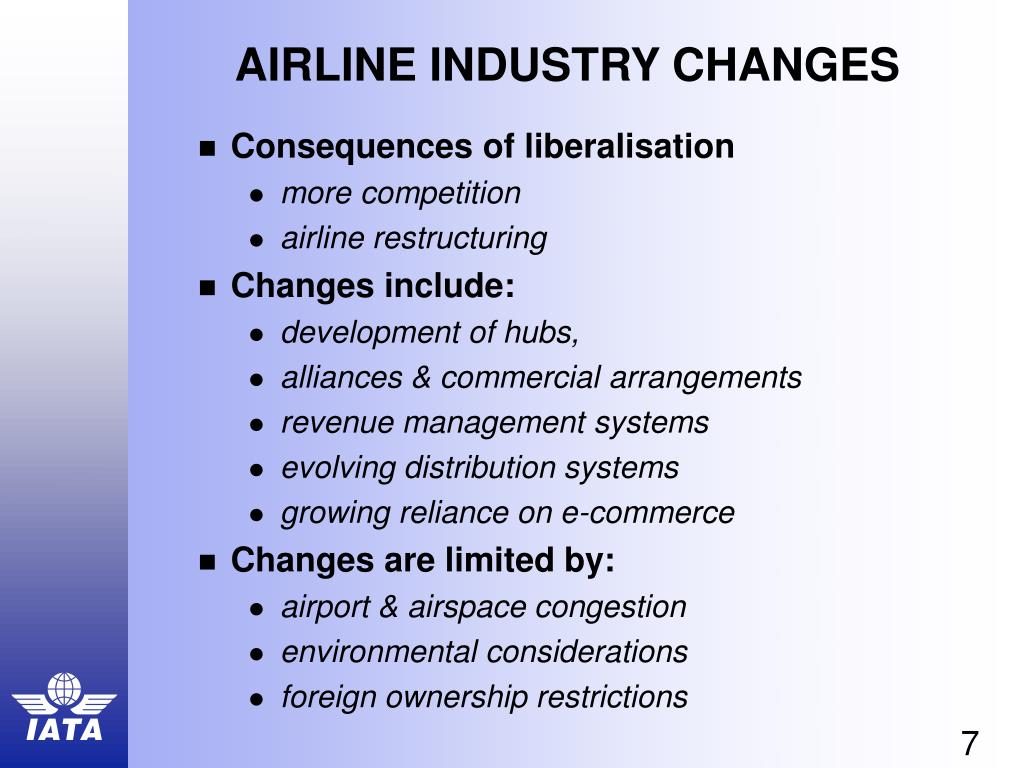 AIRLINE INDUSTRY CHANGES