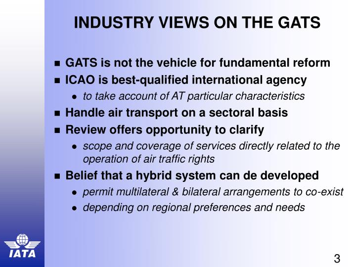 Industry views on the gats