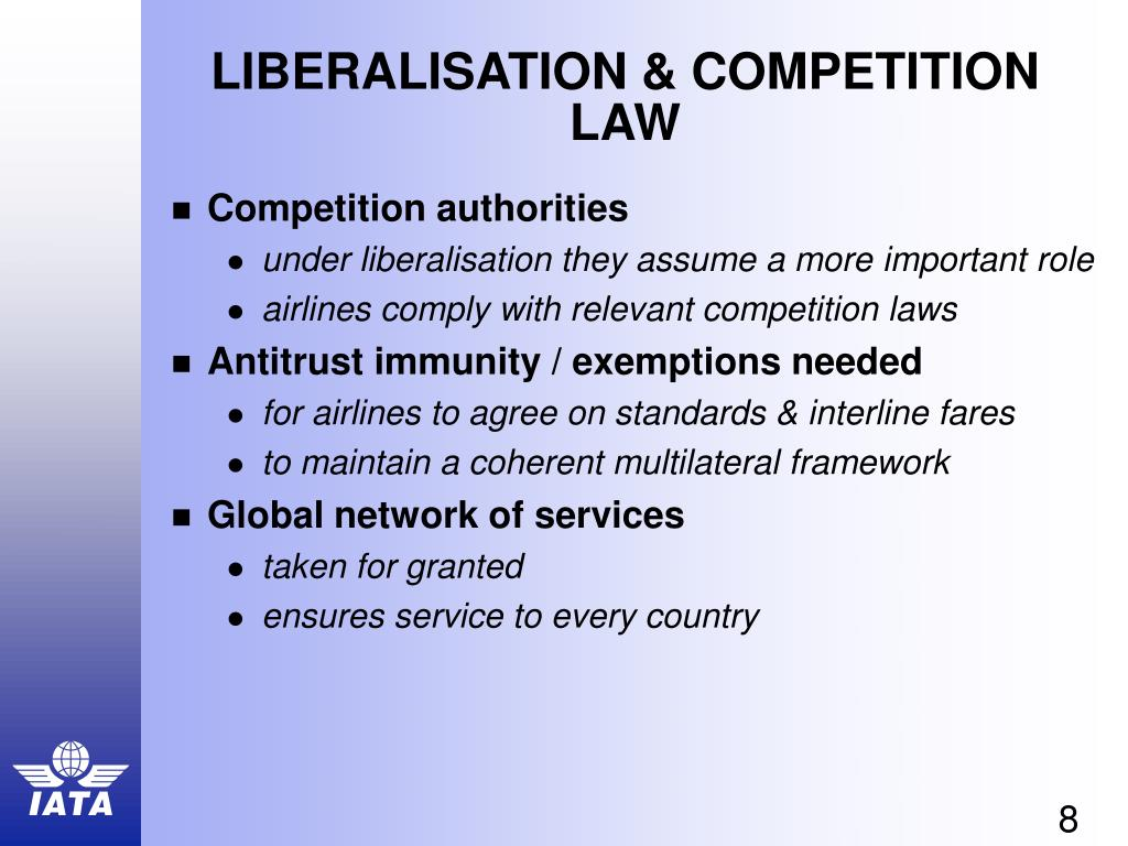 LIBERALISATION & COMPETITION LAW