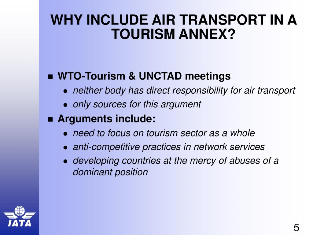 WHY INCLUDE AIR TRANSPORT IN A TOURISM ANNEX?
