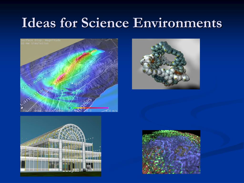 Ideas for Science Environments