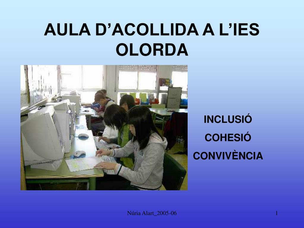 AULA D'ACOLLIDA A L'IES OLORDA