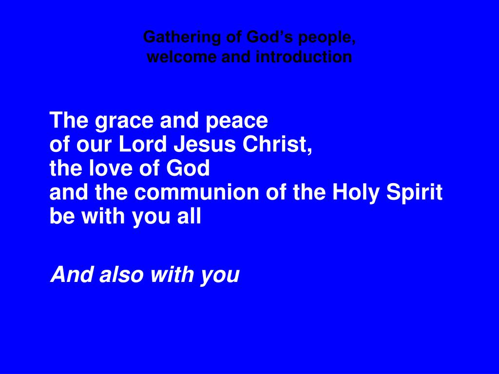 Gathering of God's people,