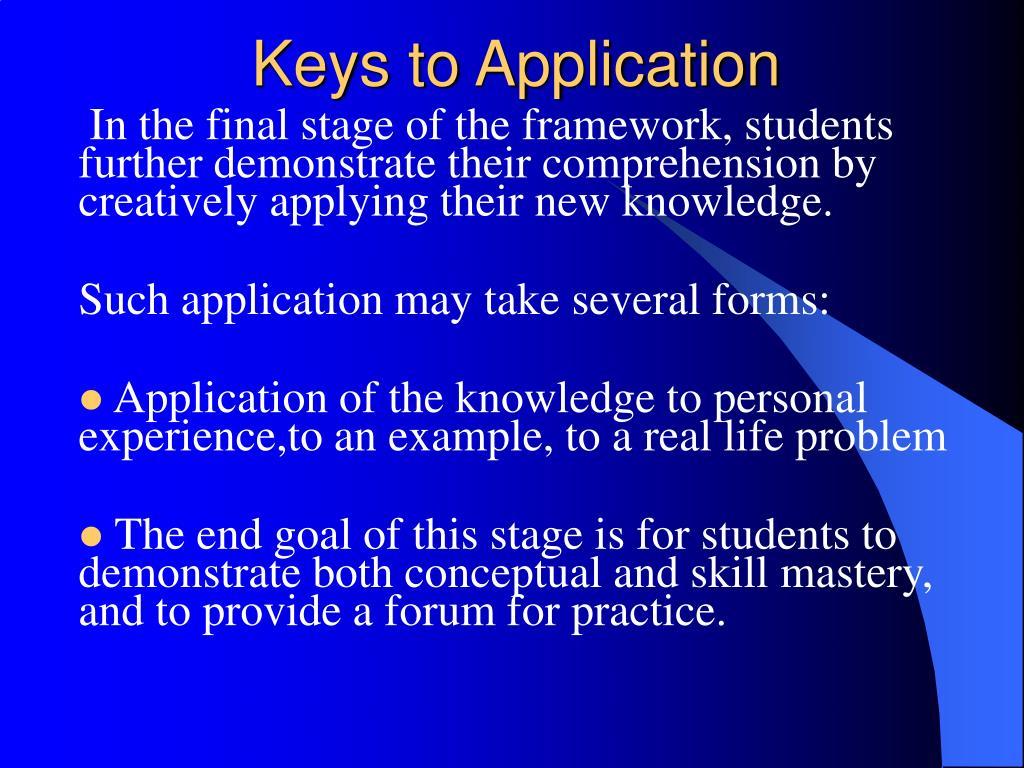 Keys to Application