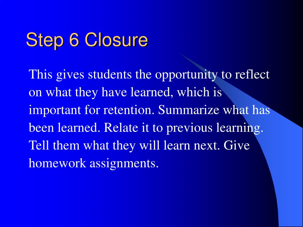 Step 6 Closure