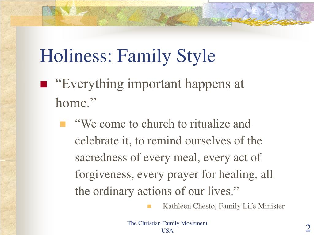 Holiness: Family Style