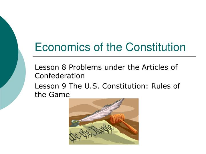 Economics of the constitution