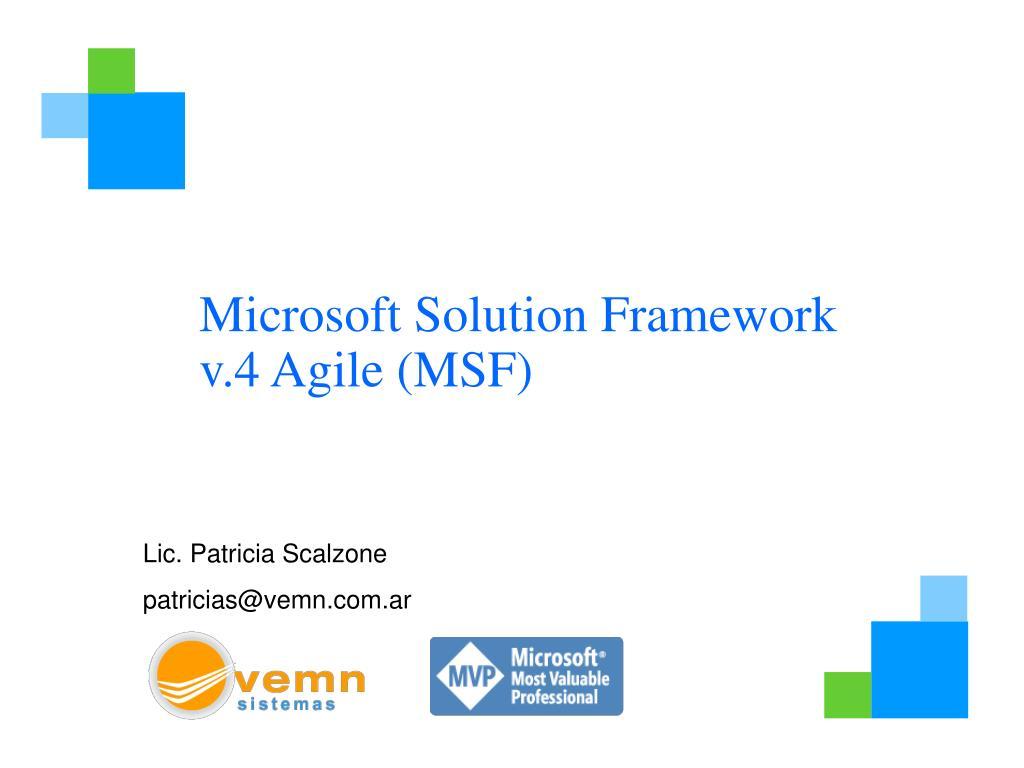 Microsoft Solution Framework v.4Agile (MSF)