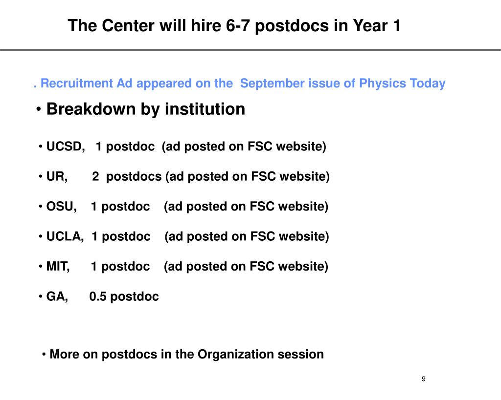 The Center will hire 6-7 postdocs in Year 1