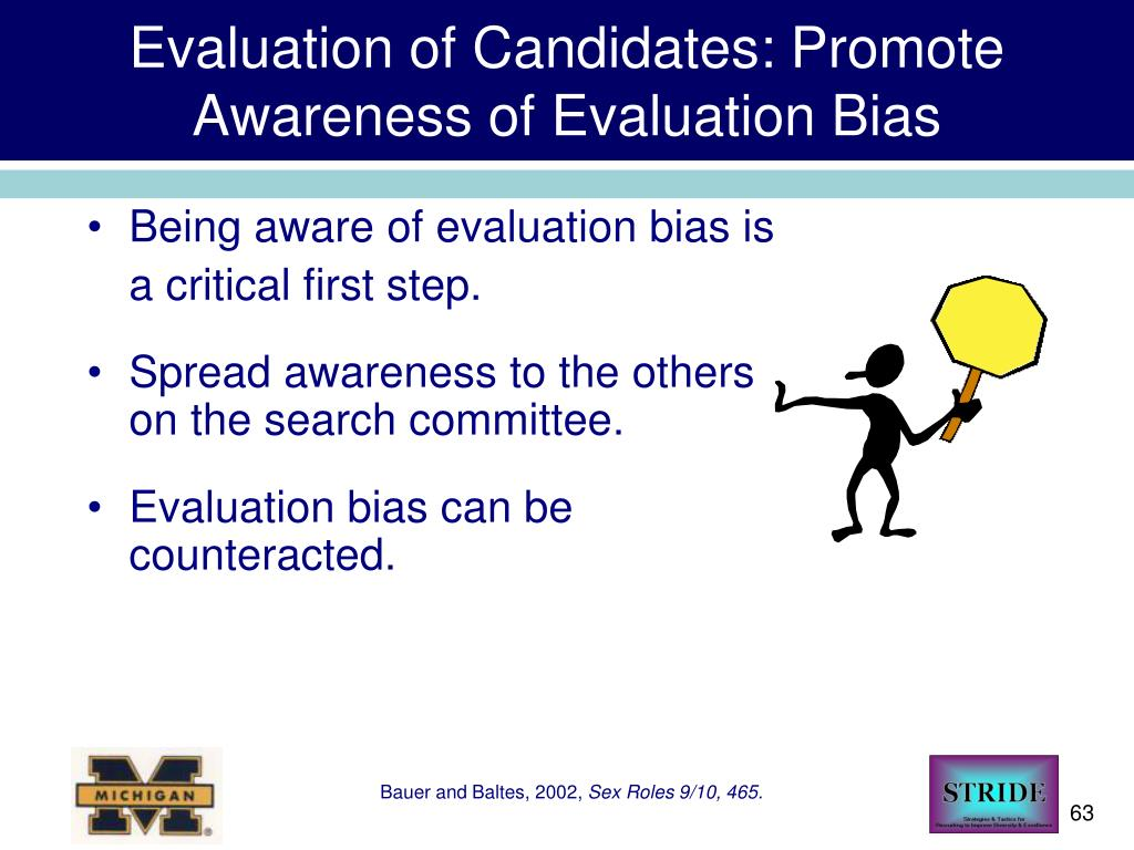 Evaluation of Candidates: Promote Awareness of Evaluation Bias
