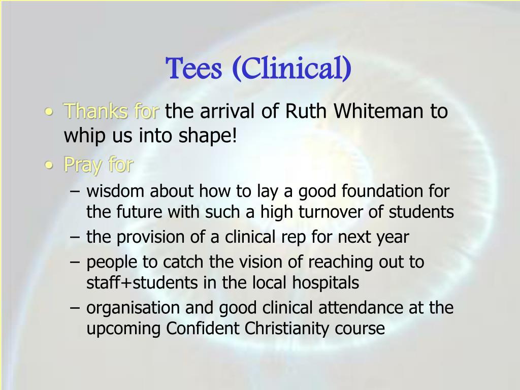 Tees (Clinical)