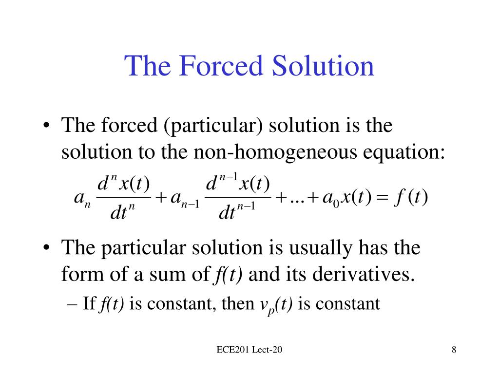 The Forced Solution
