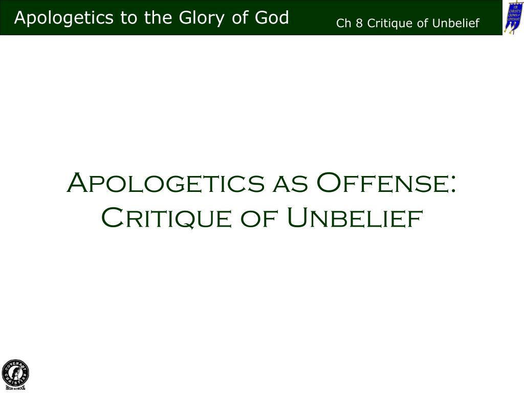 apologetics as offense critique of unbelief