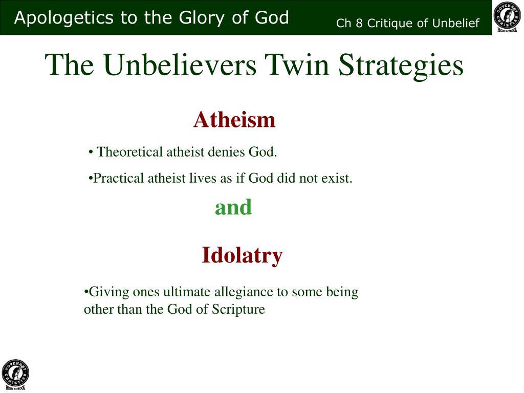 The Unbelievers Twin Strategies