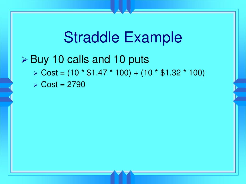 Straddle Example