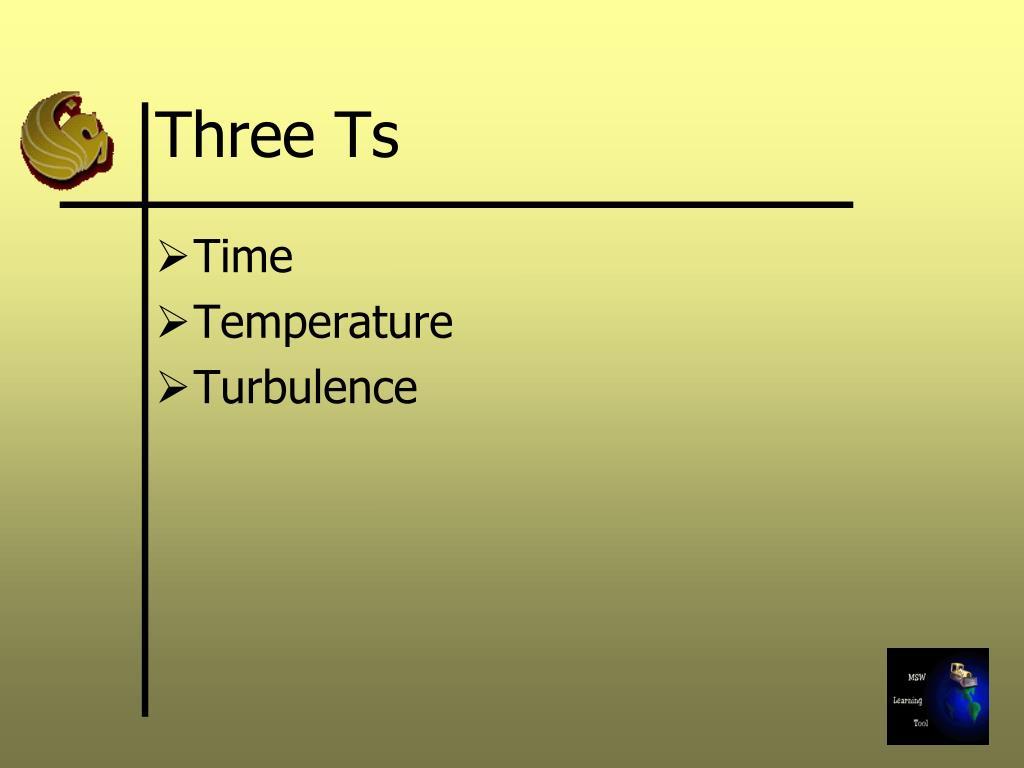 Three Ts