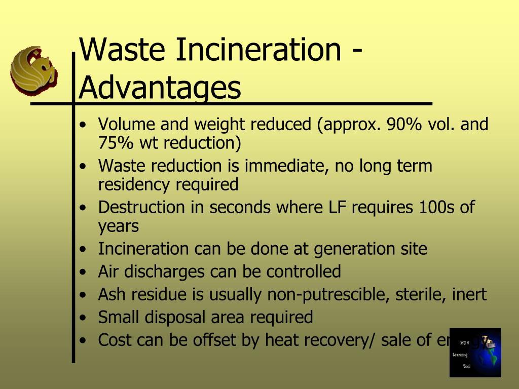 Waste Incineration - Advantages