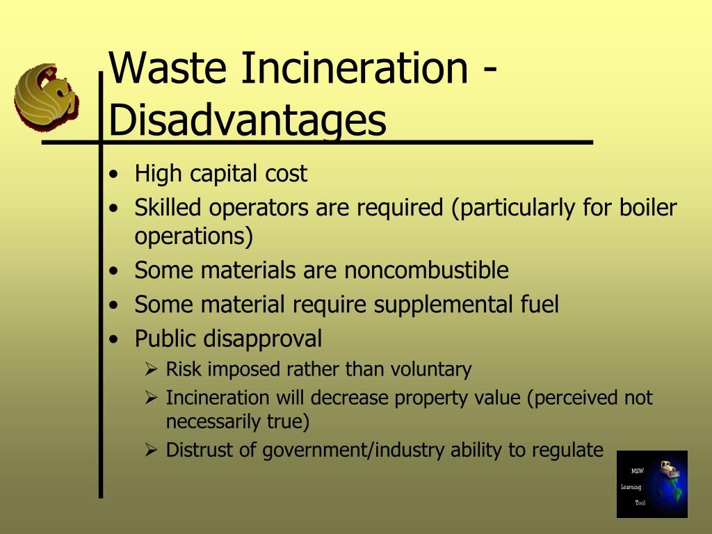 Waste Incineration - Disadvantages