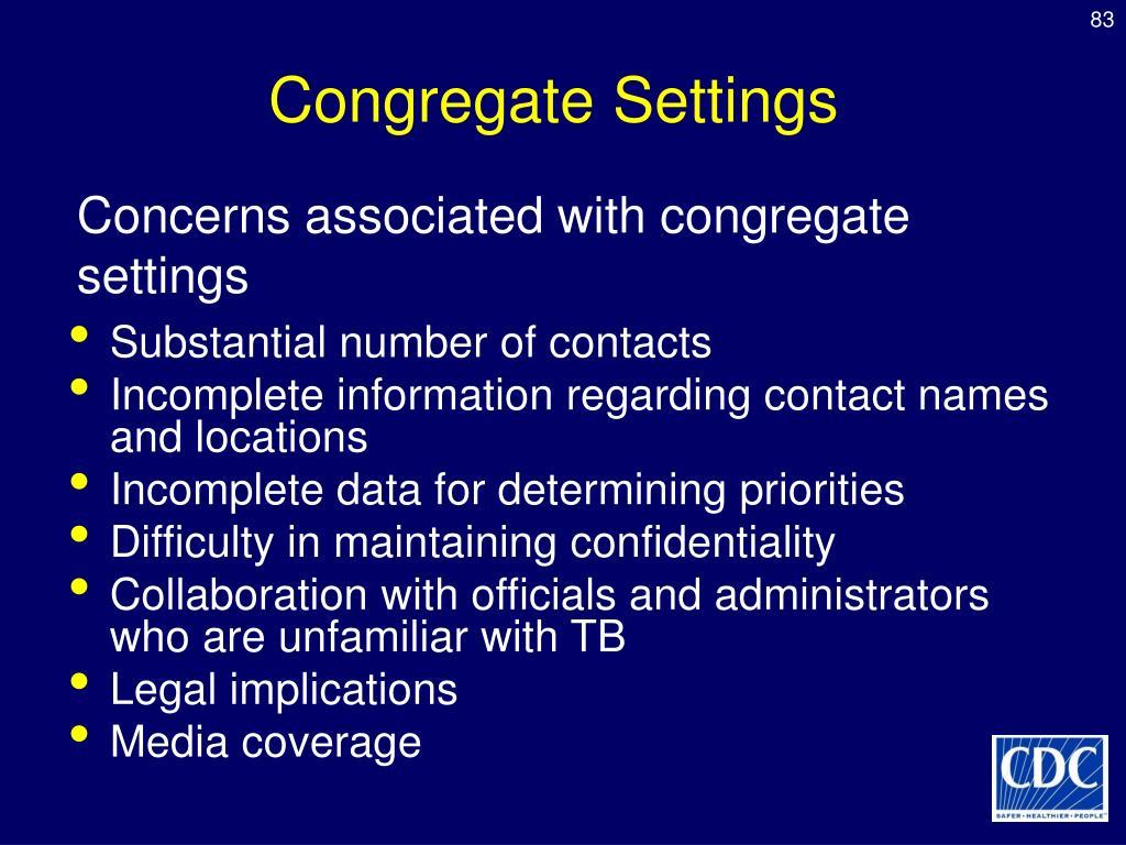 Congregate Settings