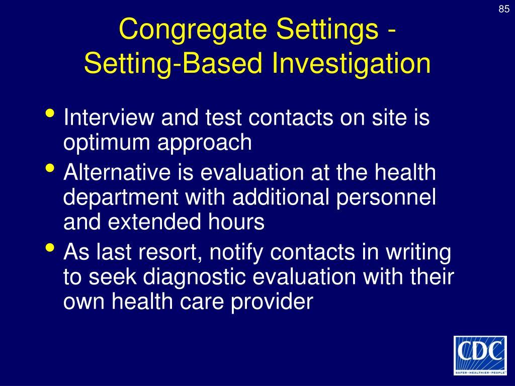Congregate Settings -