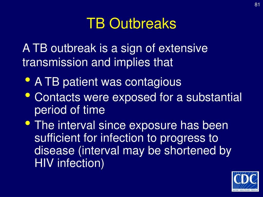 TB Outbreaks
