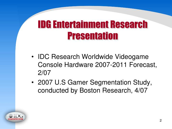Idg entertainment research presentation l.jpg