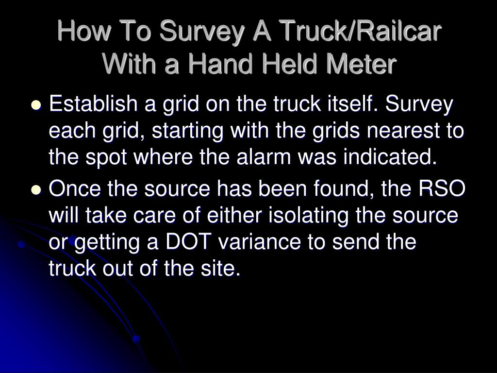 How To Survey A Truck/Railcar With a Hand Held Meter