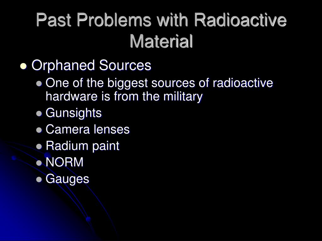 Past Problems with Radioactive Material