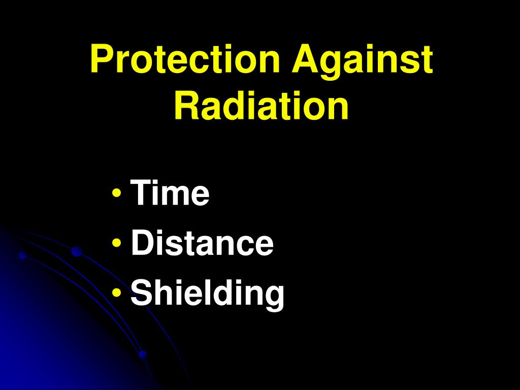 Protection Against Radiation