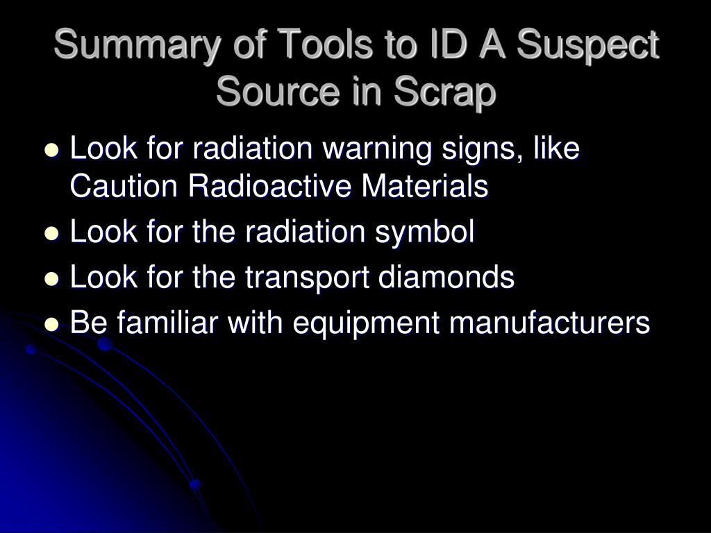 Summary of Tools to ID A Suspect Source in Scrap