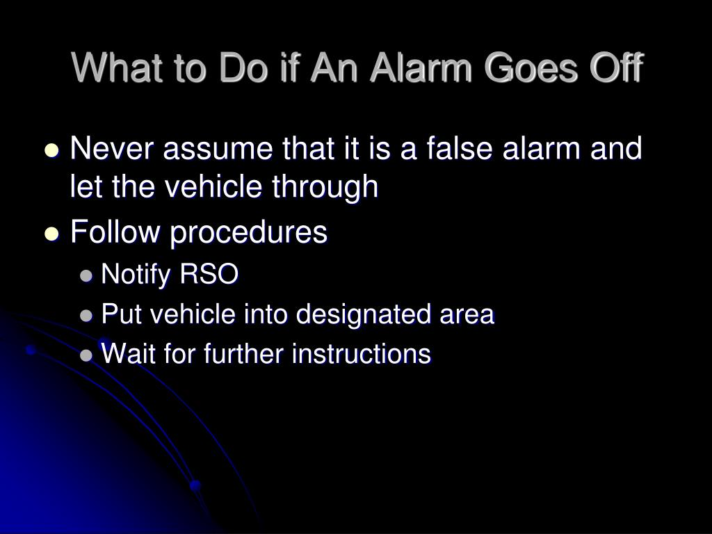 What to Do if An Alarm Goes Off