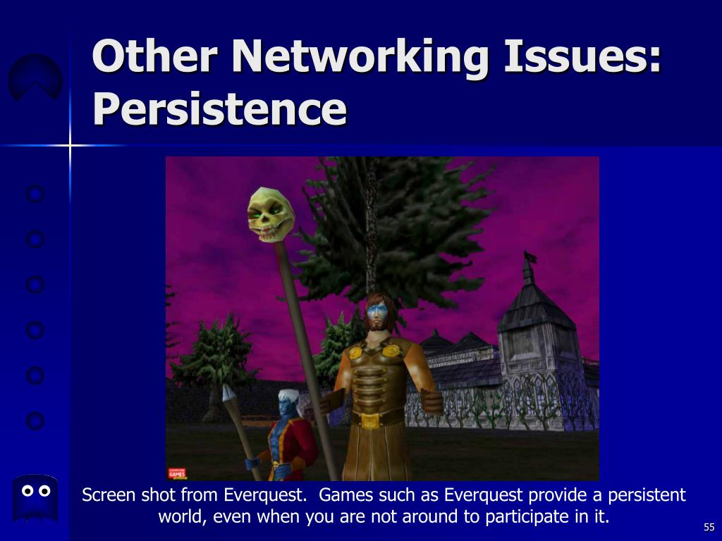 Other Networking Issues: