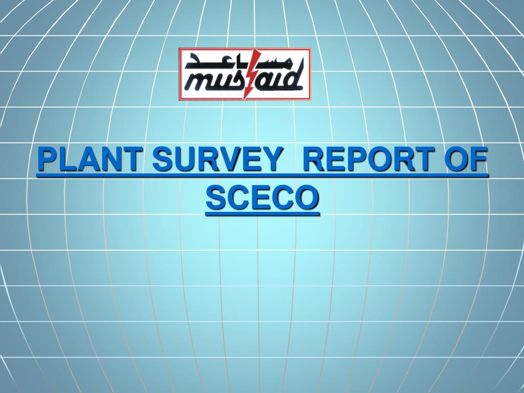PLANT SURVEY  REPORT OF SCECO