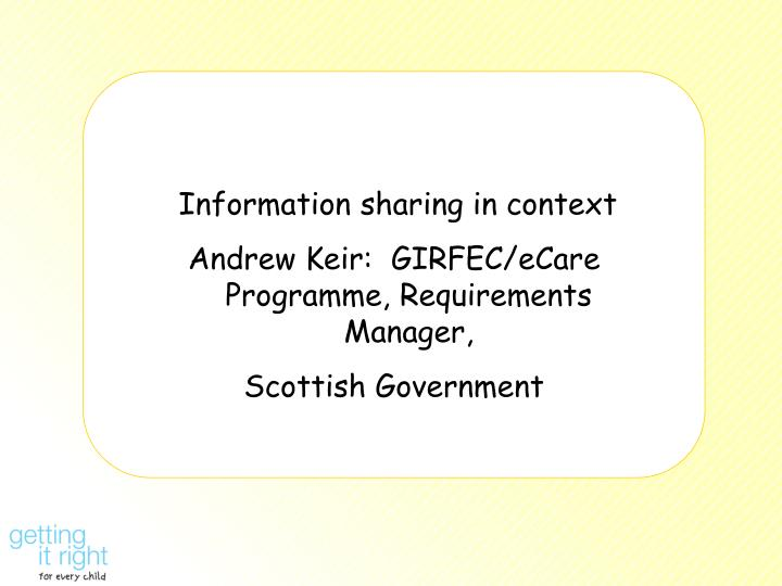 Information sharing in context