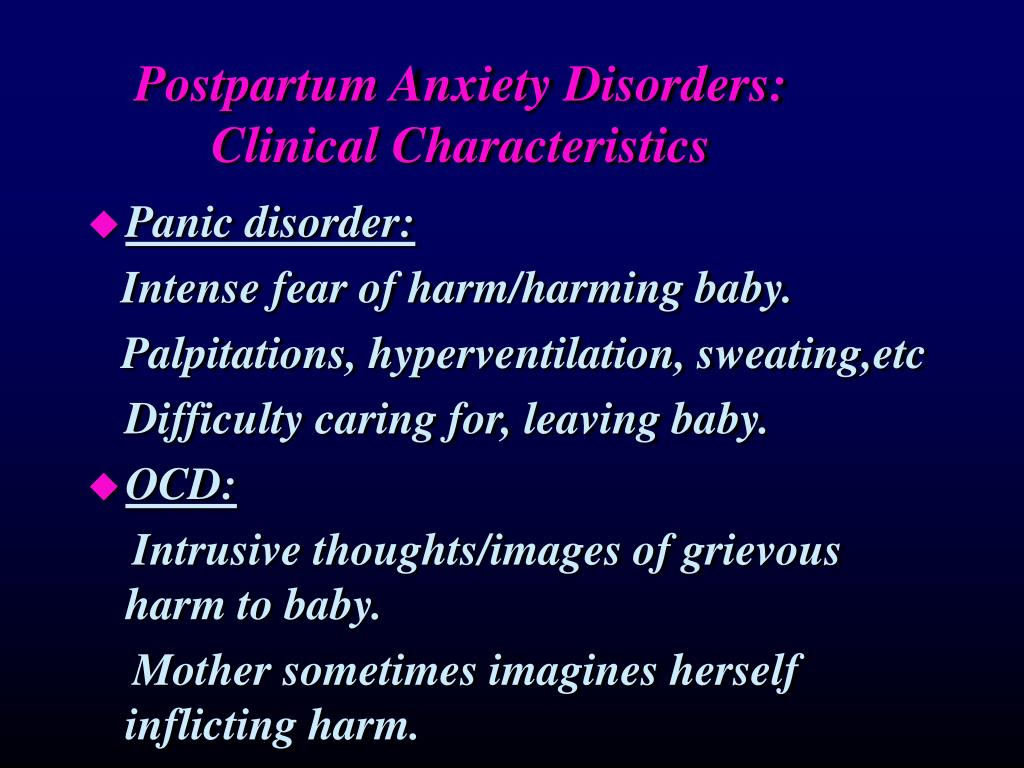 Postpartum Anxiety Disorders:
