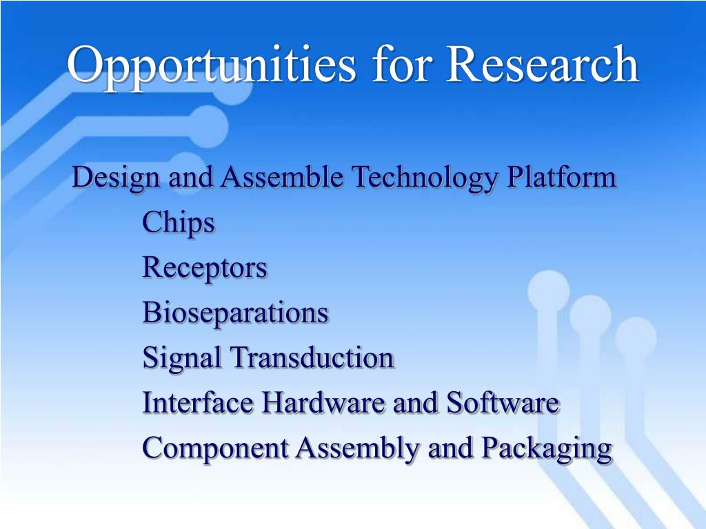 Opportunities for Research