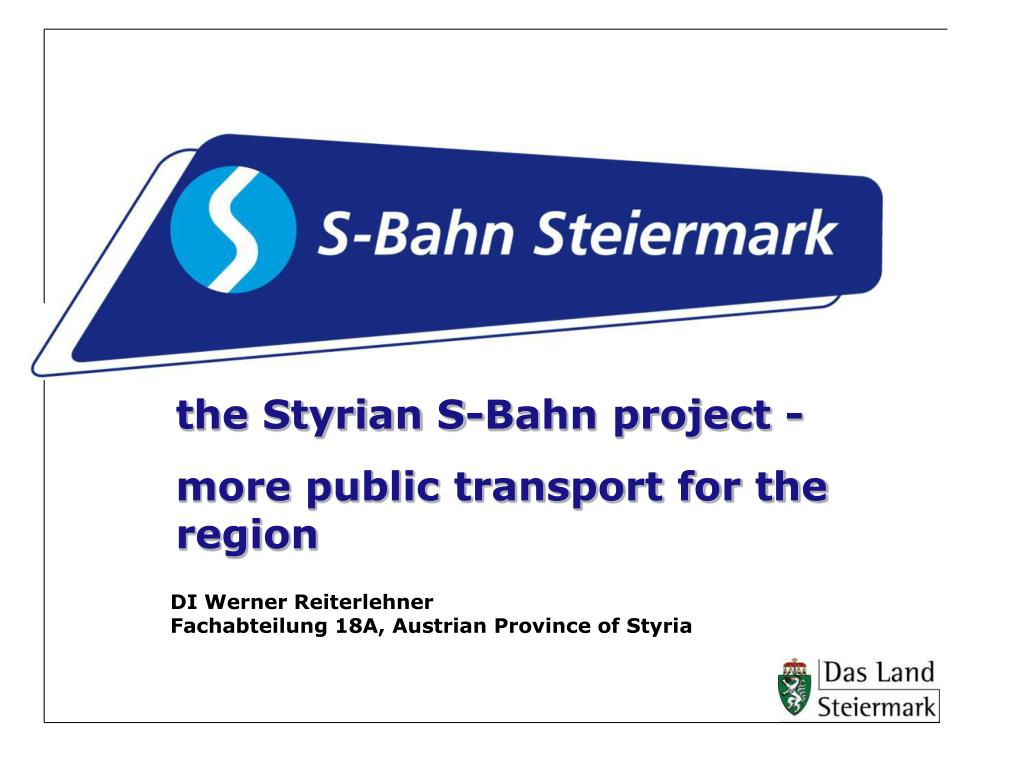 the Styrian S-Bahn project -