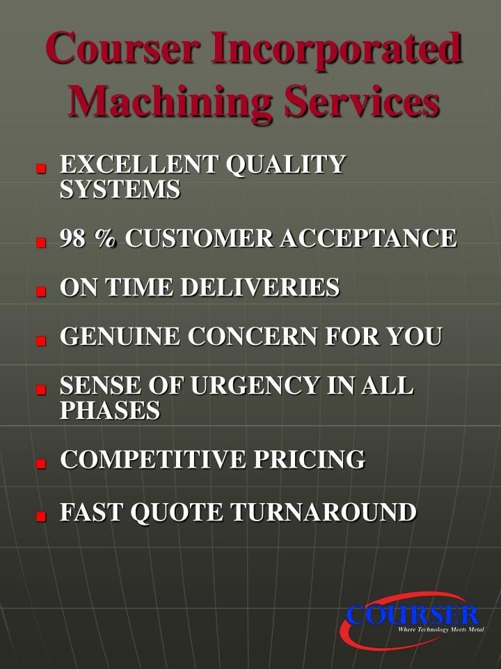 Courser incorporated machining services