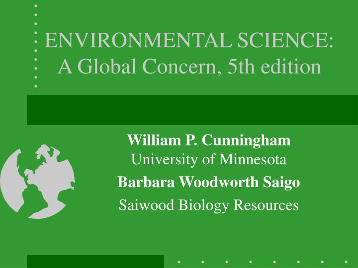 Environmental science a global concern 5th edition