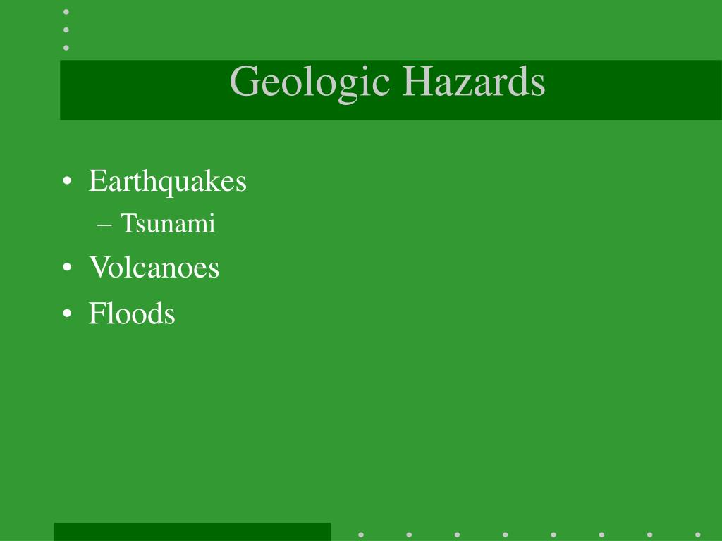 Geologic Hazards