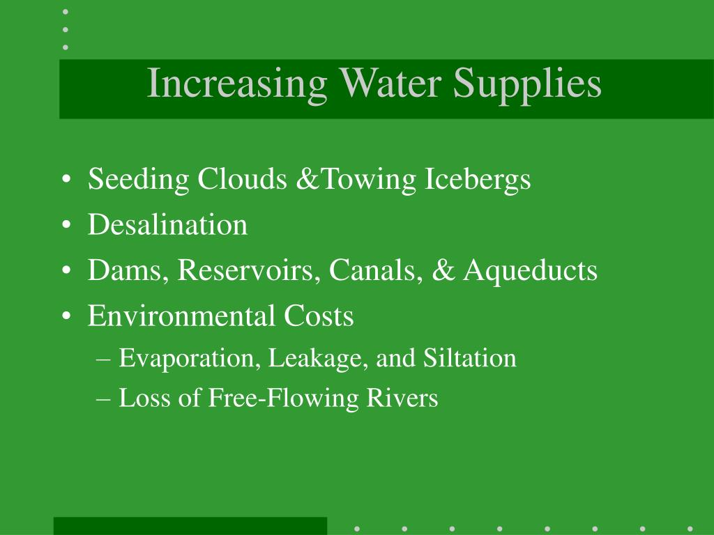 Increasing Water Supplies