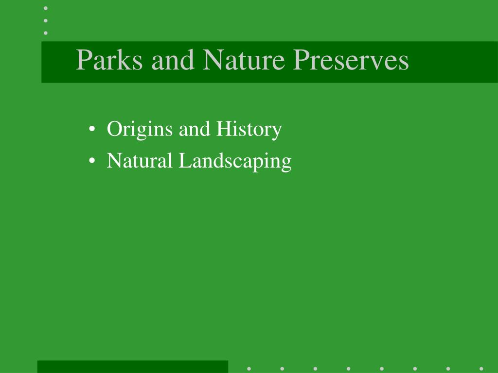 Parks and Nature Preserves