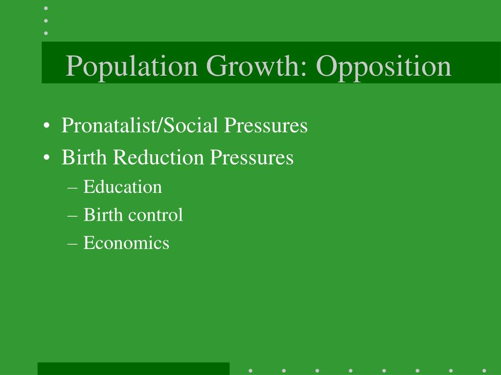 Population Growth: Opposition