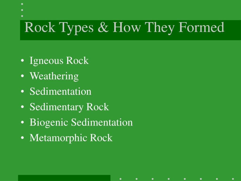 Rock Types & How They Formed