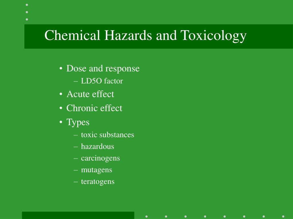 Chemical Hazards and Toxicology
