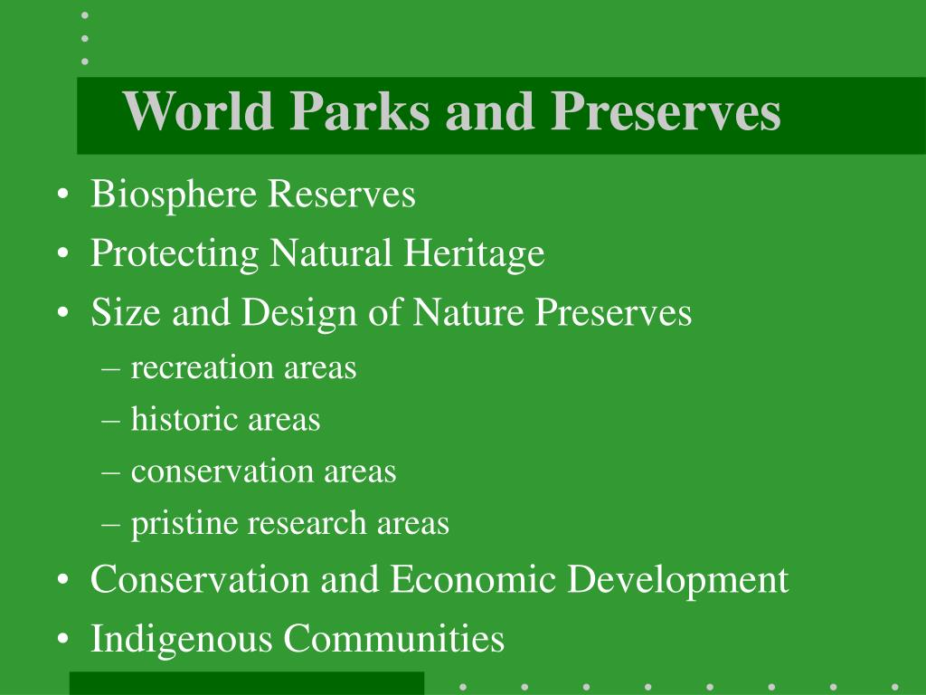 World Parks and Preserves