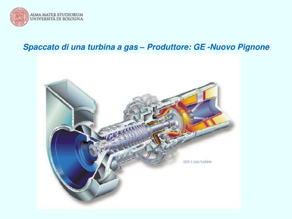 Spaccato di una turbina a gas – Produttore: GE -Nuovo Pignone